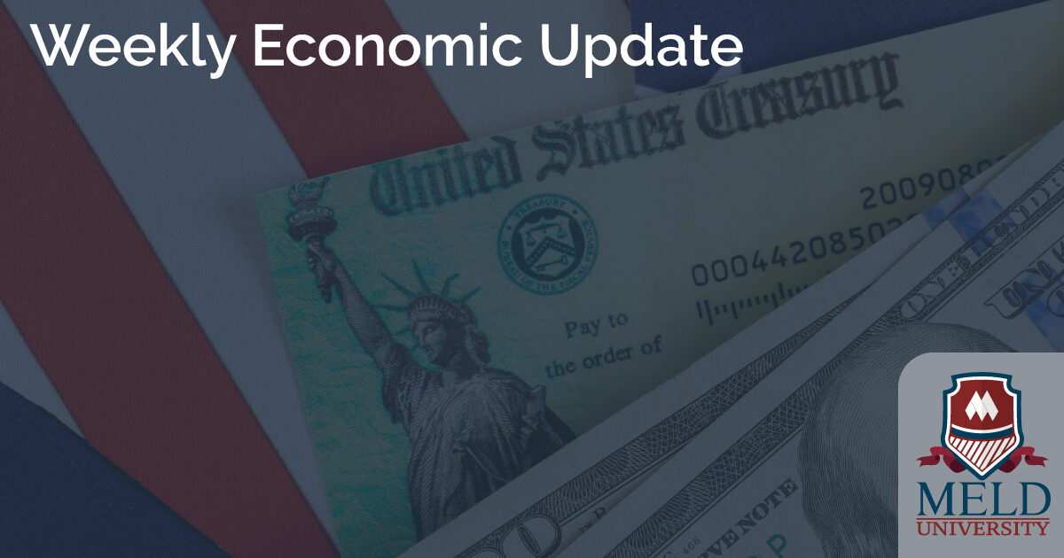 Weekly Economic Update presented by Meld University