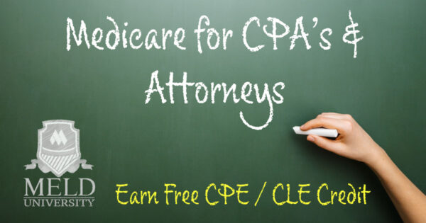 Medicare for CPAs and Attorneys - Earn Free CPE / CLE Credit