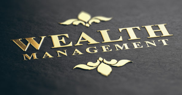 Wealth managers are key to your investment strategy.