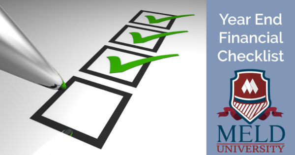 Year End Financial Checklist provided by Meld University – series of checkboxes and a pen with Meld University Logo